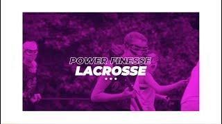 Power Finesse Lacrosse Hype Film