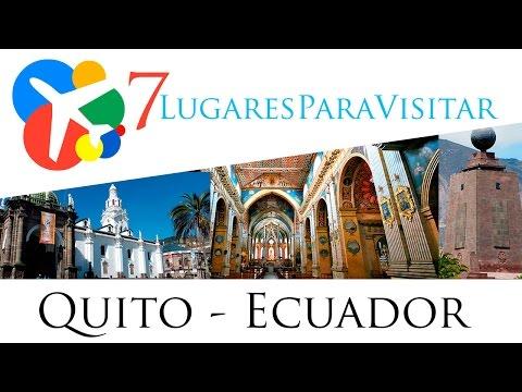 7 lugares para visitar en Quito - Ecuador