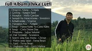 Chika lutfi full album