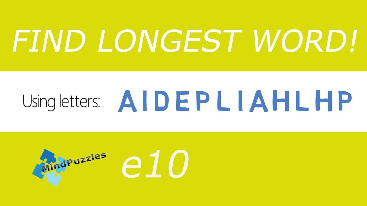 Find THE LONGEST WORD e10! Scrabble Mind Puzzles WITH ANSWERS