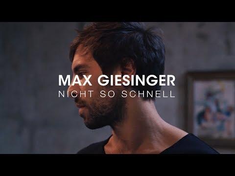Max Giesinger - Nicht so schnell (Offizielles Video)