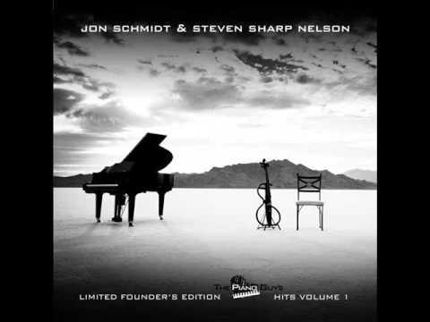 Jon Schmidt & Steven Sharp Nelson- The Cello Song2012