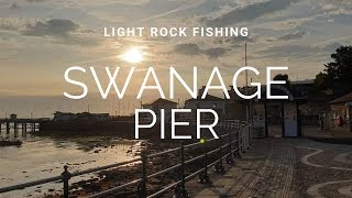 Light Rock Fishing - Swanage Pier