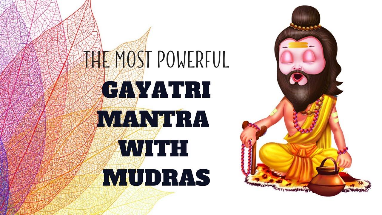 Part 1: The MOST POWERFUL Gayatri Maha Mantra Recitation with Mudras