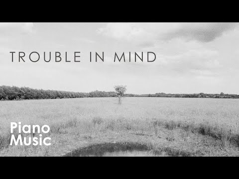 Richard M. Jones' - Trouble In Mind (blues Piano)