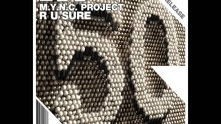 M.Y.N.C. Project - R U Sure (Ran Shani Remix)