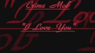 Watch Crime Mob I Love You video