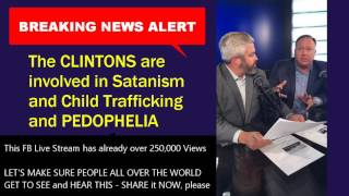 BREAKING NEWS:  Clinton Pedophiles involved in CHILD TRAFFICKING