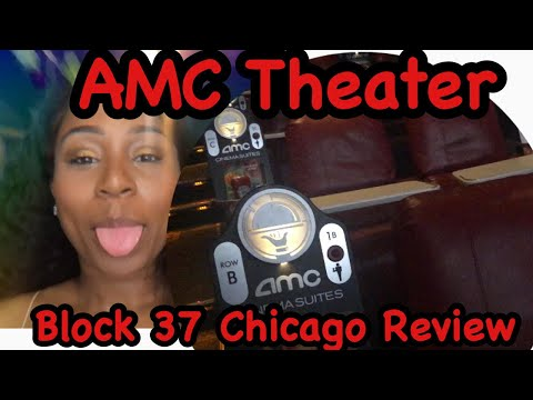 AMC Theater Downtown Chicago - Dinner And A Movie Review!