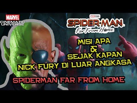 Misi Apa & Sejak Kapan Nick Fury Di Luar Angkasa ? | Penjelasan Spider-Man Far From Home (Part 2)