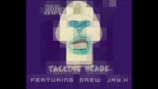 Psycho Killer REMIX - Talking Heads ft. Drew Jay.K