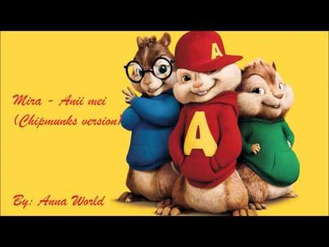 Mira - Anii mei (Chipmunks - veveritele)