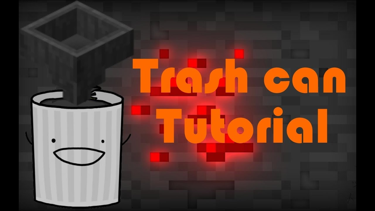 how to make a trash can in minecraft