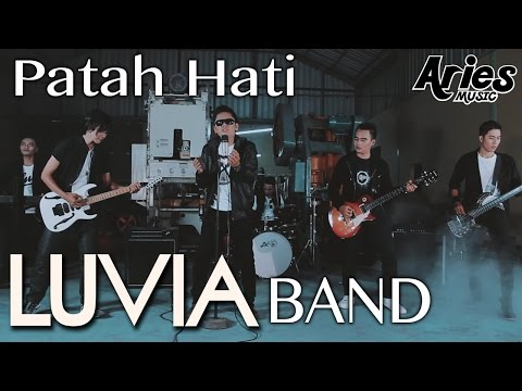 Luvia Band - Patah Hati (Official Music Video with Lyric)