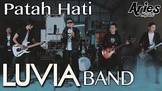 Luvia Band Patah Hati Official Music Video with Lyric