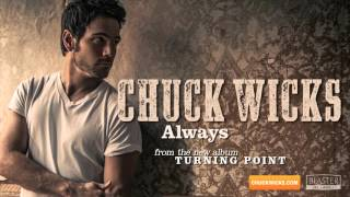 Watch Chuck Wicks Always video