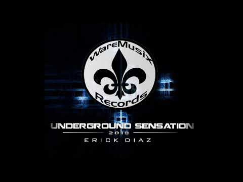 DJ ERICK SENSATION UNDERGROUND --MAS TRACKLIST-- [WAREXMUSIC RECORDS]
