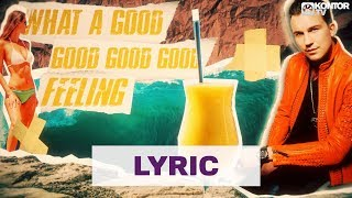 DJ Antoine feat. Craig Smart - Good Vibes (Good Feeling) (Official Lyric Video HD)