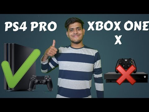 8 Reasons To Buy PS4 PRO Vs XBOX ONE X In 2018-Hindi thumbnail