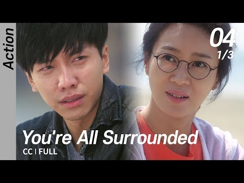 [CC/FULL] You're All Surrounded EP04 (1/3) | 너희들은포위됐다