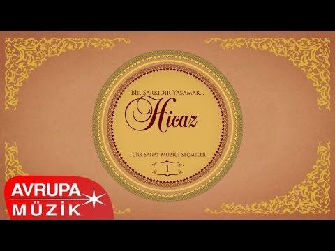 Çeşitli Sanatçılar - Bir Şarkıdır Yaşamak / 1 Hicaz (Full Albüm)