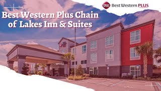 Welcome to Best Western Plus Chain of Lakes Inn & Suites, Hotel in Leesburg FL located close to best sporting and gaming in the region. Visit us at ...