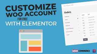 How to Customize Your WooCommerce Account Page with Elementor
