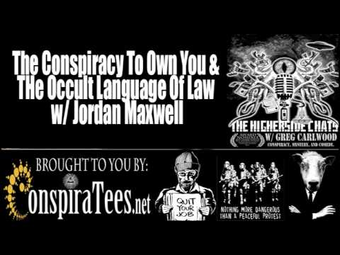 Jordan Maxwell | The Conspiracy To Own You & The Occult Language Of Law