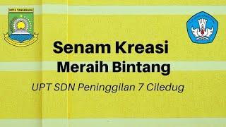 Download lagu Senam Meraih Bintang - SDN PENINGGILAN 7 CILEDUG KOTA TANGERANG