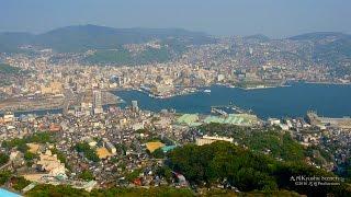 4K  稲佐山 長崎市 Mount Inasa, Nagasaki Kyushu JAPAN