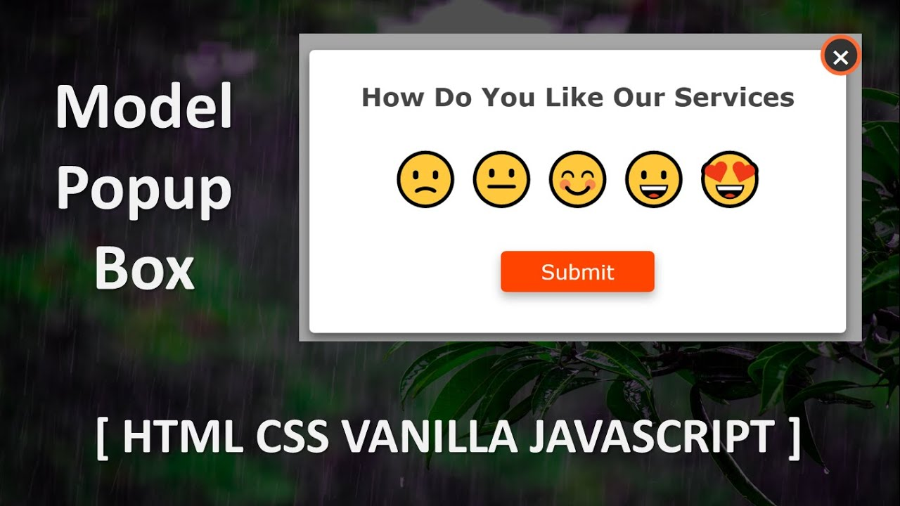 Model Popup Box Using HTML CSS & Vanilla JAVASCRIPT || Popup Box With Emoji Rating Effects
