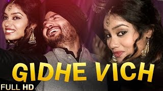 New Punjabi Songs 2015 | Gidhe Vich | Surinder Purowal & Manjeet Mahla | Latest Punjabi Songs 2015