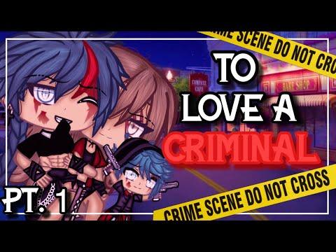 ✨•To love a criminal•✨| Gacha life mini movie | Glmm | (1/2)