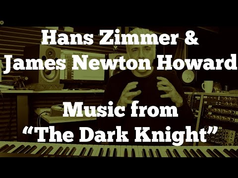 "Hans Zimmer & James Newton Howard - Music of ""The Dark Knight"""