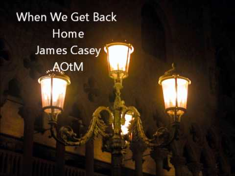 When We Get Back Home - James Casey