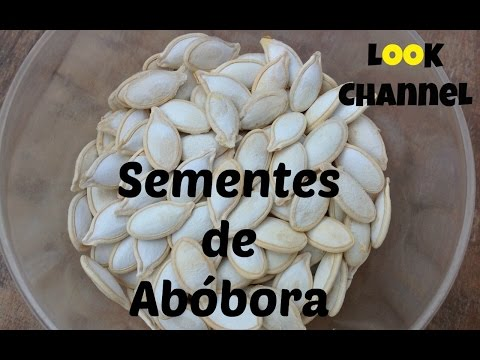 Semente de Abóbora Torrada - LooK ChanneL #63