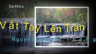 Vắt Tay Lên Trán - tiếng hát Diễm Chi - Nguyễn Quyết Thắng sáng tác