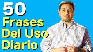 Gambar cover 50 Frases en Inglés que VAS a NECESITAR TODOS LOS DIAS!
