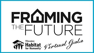 Milwaukee Habitat for Humanity - Framing the Future Gala