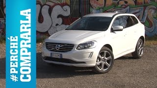 Volvo xc60 | #perchécomprarla e... perché no