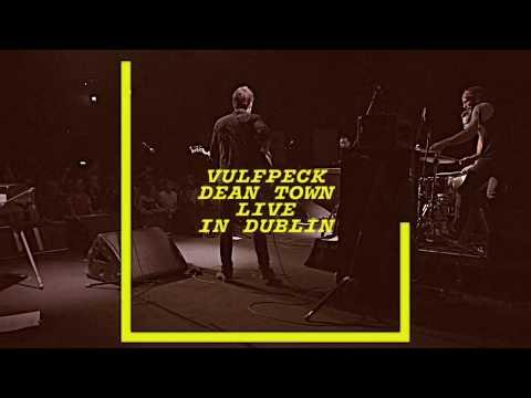 VULFPECK /// Dean Town (Live in Dublin)