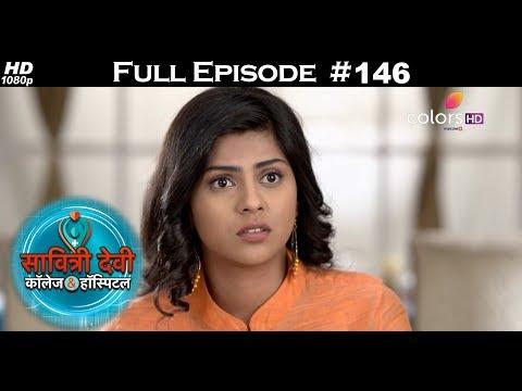 Savitri Devi College & Hospital - 4th December 2017 - सावित्री देवी कॉलेज & हॉस्पिटल - Full Episode