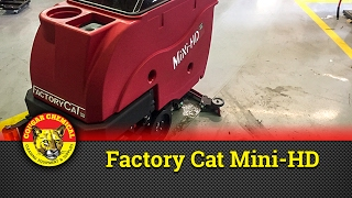 Factory Cat Mini HD Walk Behind Floor Scrubber