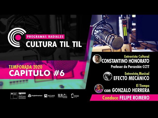 Programas Radiales Cultura Til Til (capitulo 6 ) 01/07/2020