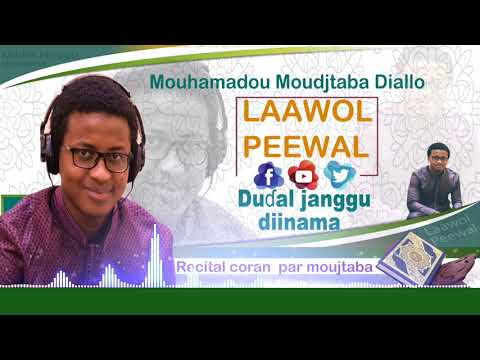 Laawol Peewal - Qour'an | Recital de Coran | Mouhammad Moujtaba DIALLO | Surah Al-Baqara, Verse 183