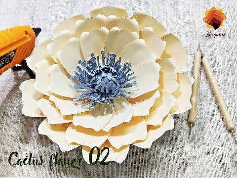 DIY Tutorial: How to make Cactus flower 02 Paper flower La Square