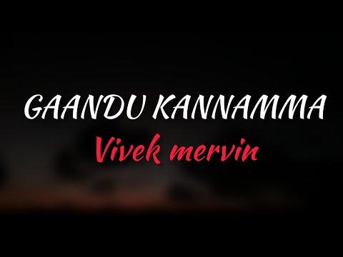 Gaandu Kannamma song lyrics