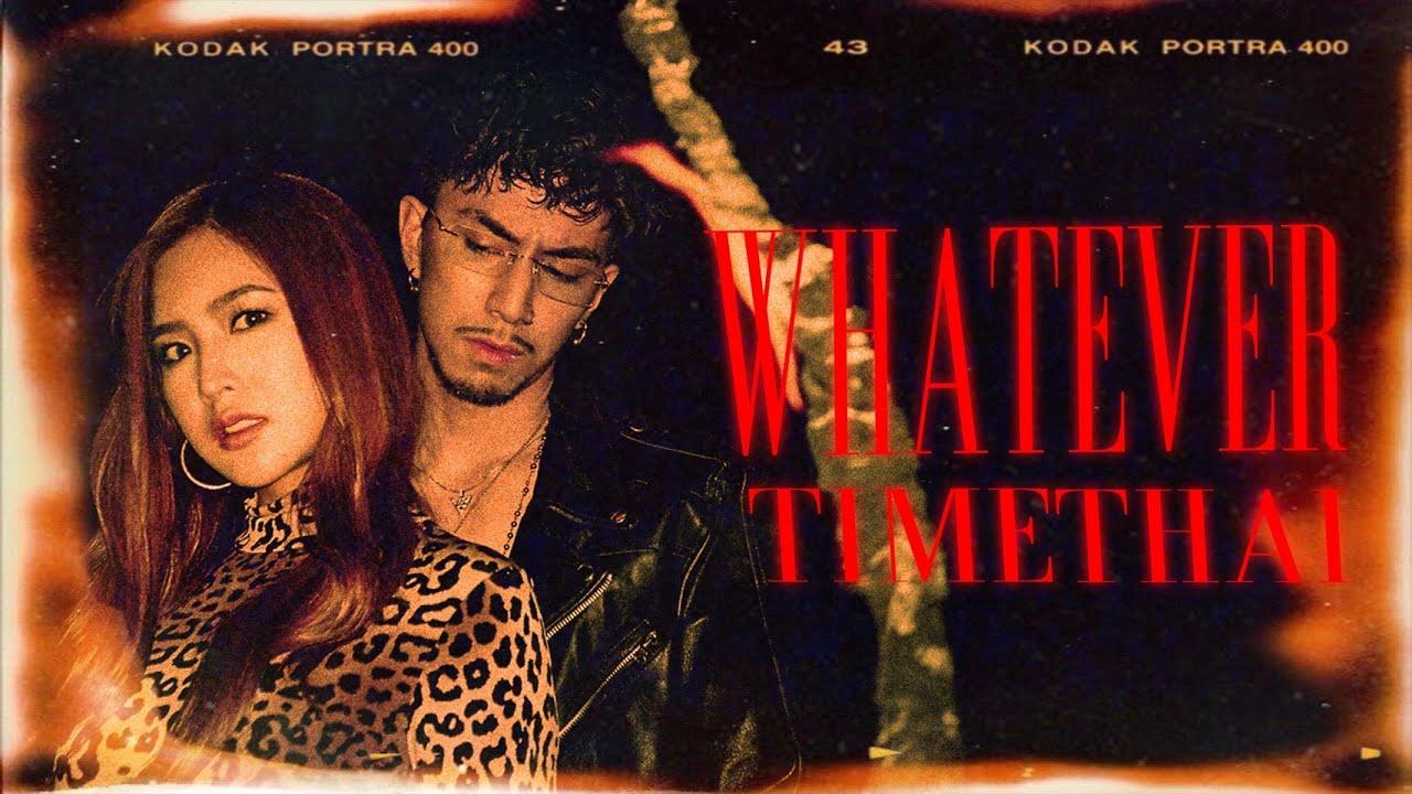 TIMETHAI - พูดอะไรก็เชิญ (WHATEVER) [Official MV]