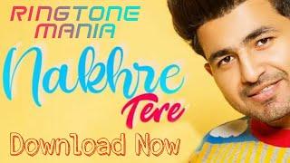 Nakhre Tere || Nikk || RoxA || Latest Punjabi Songs || Download Now || Trending || Ringtone mania
