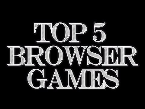Top 5 Browser Games 2014 - 동영상